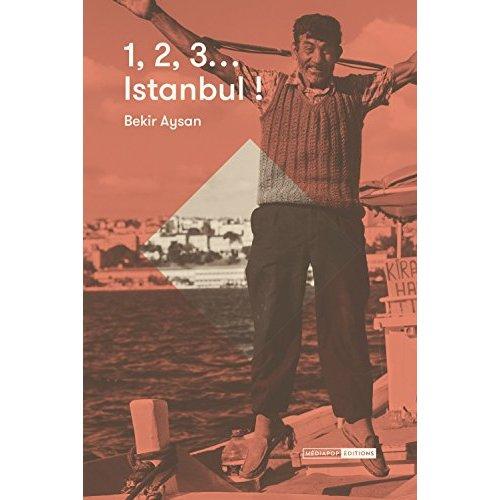 1, 2, 3  ISTANBUL!