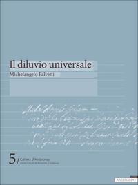 IL DILUVIO UNIVERSALE DE MICHELANGELO FALVETTI