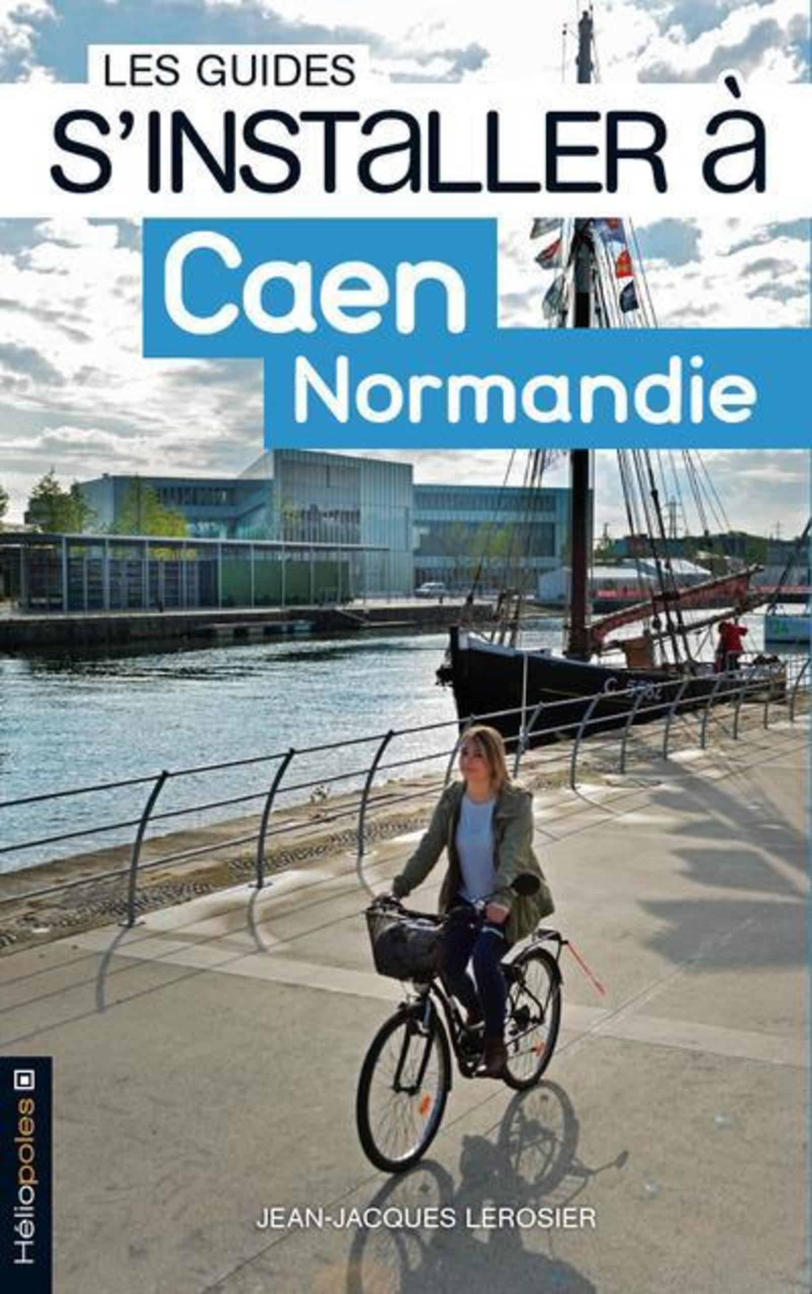 S'INSTALLER A CAEN NORMANDIE