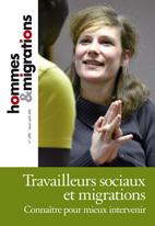 HOMMES & MIGRATIONS N 1290 TRAVAILLEURS SOCIAUX