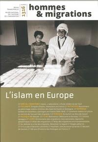HOMMES & MIGRATIONS N 1316 L'ISLAM EN EUROPE MARS 2017