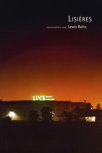 LISIERES - CONVERSATION AVEC LEWIS BALTS