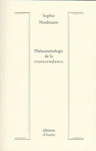 PHENOMENOLOGIE DE LA TRANSCENDANCE