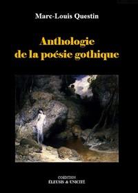ANTHOLOGIE DE LA POESIE GOTHIQUE