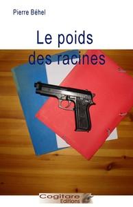 LE POIDS DES RACINES