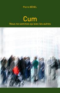 CUM - NOUS NE SOMMES QU'AVEC LES AUTRES