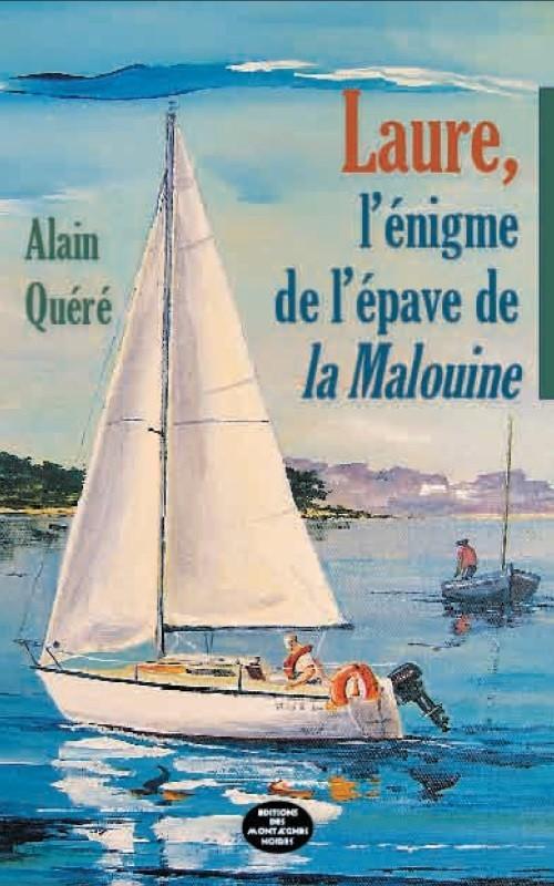 LAURE L'ENIGME DE L'EPAVE DE LA MALOUINE