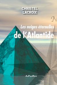 LES NEIGES ETERNELLES DE L'ATLANTIDE