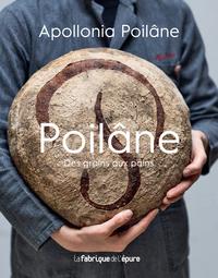 POILANE. DES GRAINS AUX PAINS