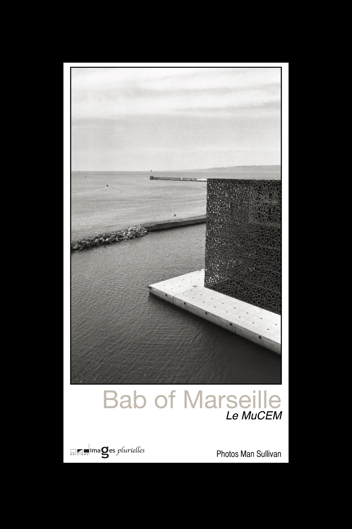 BAB OF MARSEILLE, LE MUCEM