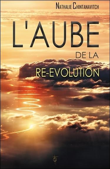 L'AUBE DE LA RE-EVOLUTION