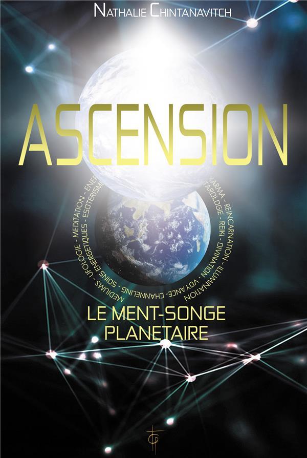 ASCENSION - LE MENT-SONGE PLANETAIRE