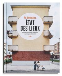 ETATS DES LIEUX - CROISEMENTS DES REGARDS SUR LA PHOTOGRAPHIE