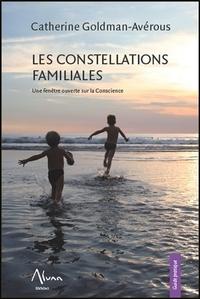 LES CONSTELLATIONS FAMILIALES - UNE FENETRE OUVERTE SUR LA CONSCIENCE