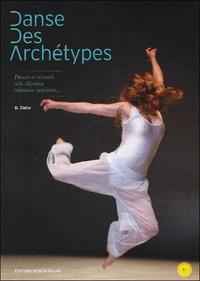 DANSE DES ARCHETYPES - LIVRE + DVD