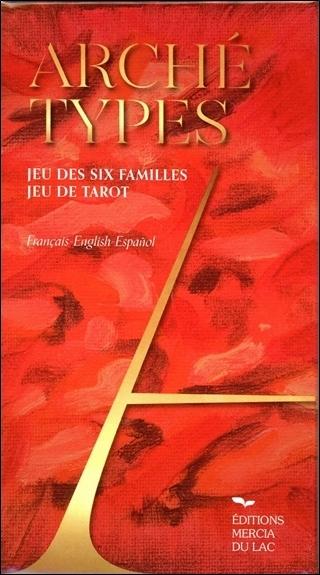 ARCHETYPES - JEU DES SIX FAMILLES - JEU DE TAROT
