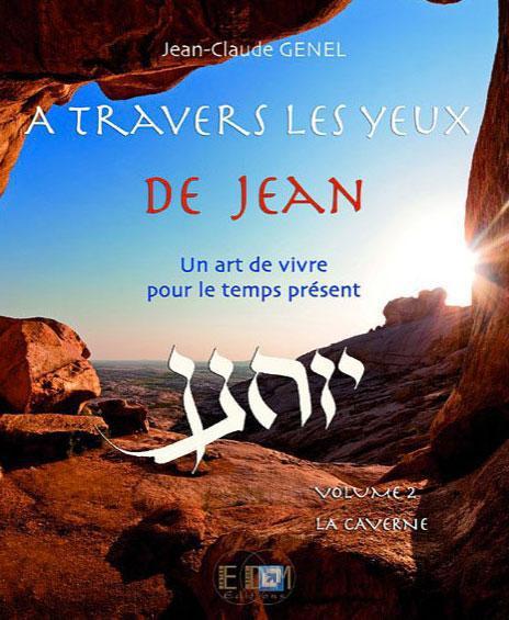 A TRAVERS LES YEUX DE JEAN - VOL.2 : LA CAVERNE - LIVRE + CD