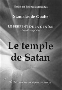 LE SERPENT DE LA GENESE - PREMIERE SEPTAINE - LE TEMPLE DE SATAN