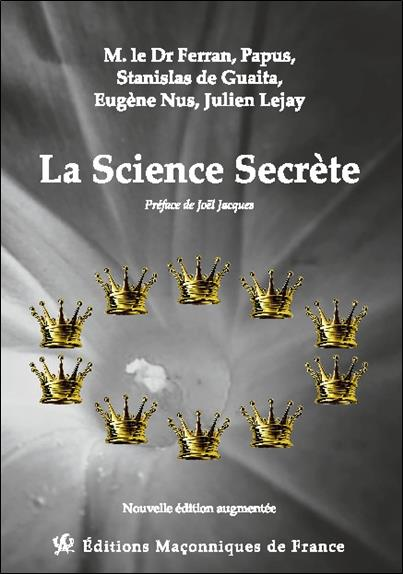 LA SCIENCE SECRETE
