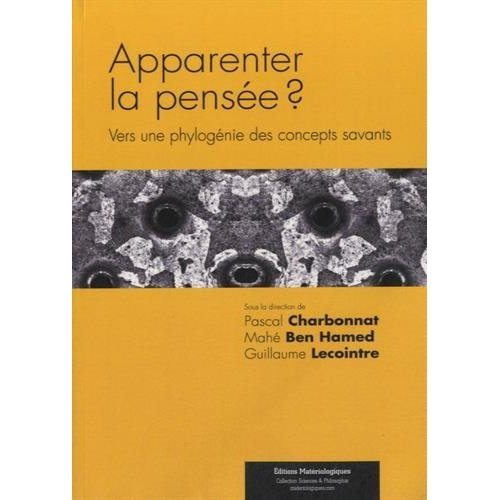 APPARENTER LA PENSEE ? VERS UNE PHYLOGENIE DES CONCEPTS SAVANTS