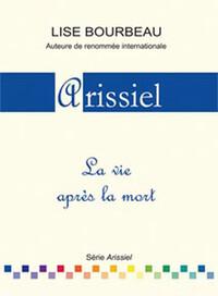 ARISSIEL - LA VIE APRES LA MORT