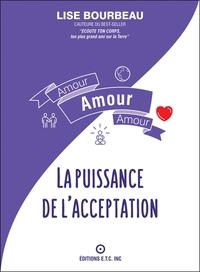 AMOUR - AMOUR - AMOUR - LA PUISSANCE DE L'ACCEPTATION