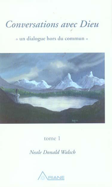CONVERSATIONS AVEC DIEU - T.1