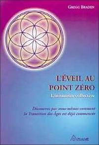 L'EVEIL AU POINT ZERO - INIT.IATION COLLECTIVE