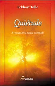 QUIETUDE (LE SILENCE APPRIVOISE)