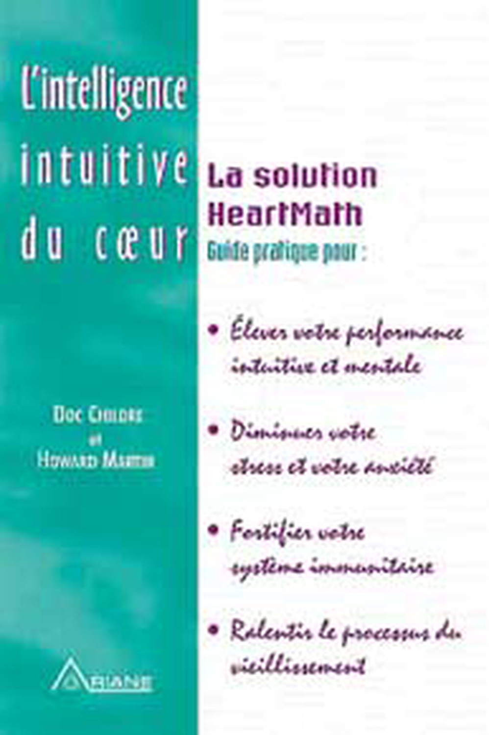 INTELLIGENCE INTUITIVE DU COEUR - HEARTMATH