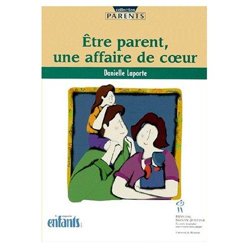 ETRE PARENT,UNE AFFAIRE DE COEUR