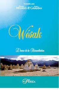 WESAK. L'HEURE DE LA RECONCILIATION