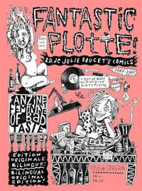 FANTASTIC PLOTTE - LE BEST DU FANZINE DIRTY PLOTTE