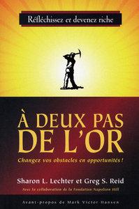 A DEUX PAS DE L'OR