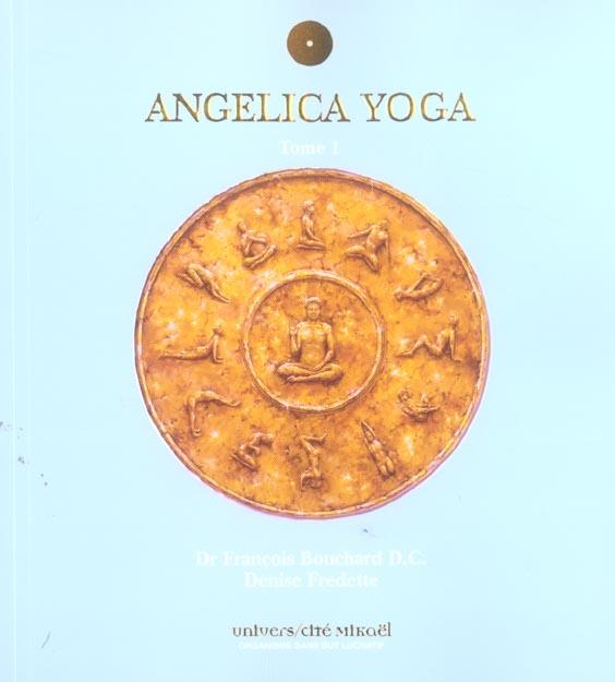 ANGELICA YOGA TOME 1