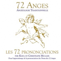 72 ANGES, LES 72 PRONONCIATIONS