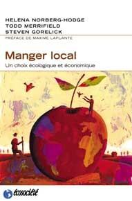 MANGER LOCAL - UN CHOIX ECOLOGIQUE ET ECONOMIQUE