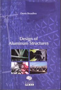DESIGN OF ALUMINIUM STRUCTURES