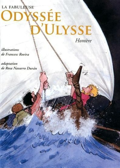 LA FABULEUSE ODYSSEE D'ULYSSE