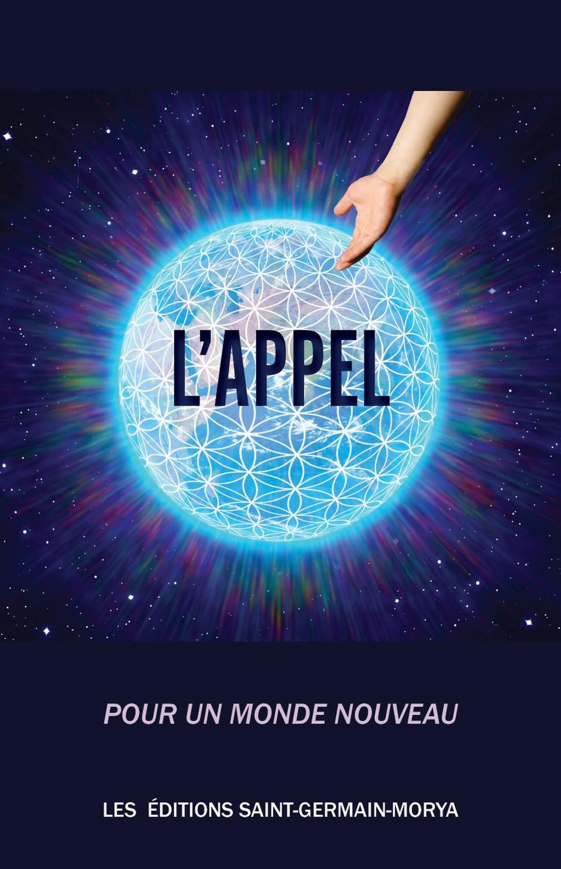L'APPEL - POUR UN MONDE NOUVEAU