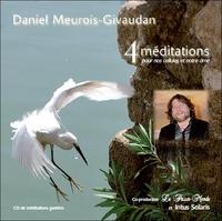 4 MEDITATIONS POUR NOS CELLULES ET NOTRE AME (LIVRE AUDIO)