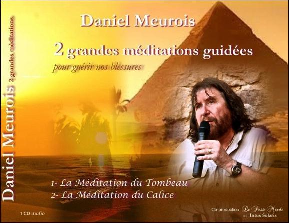 2 GRANDES MEDITATIONS POUR GUERIR NOS BLESSURES - AUDIO