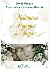 MEDITATIONS ET PRATIQUES DE SAGESSE