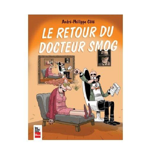 LE RETOUR DU DOCTEUR SMOG