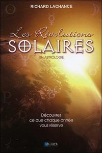 LES REVOLUTIONS SOLAIRES EN ASTROLOGIE - DECOUVREZ CE QUE CHAQUE ANNEE VOUS RESERVE