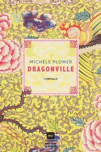 DRAGONVILLE : L' INTEGRALE 3 TOMES