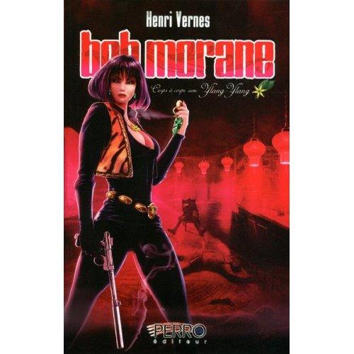 BOB MORANE - CORPS A CORPS AVEC YLANG-YLANG