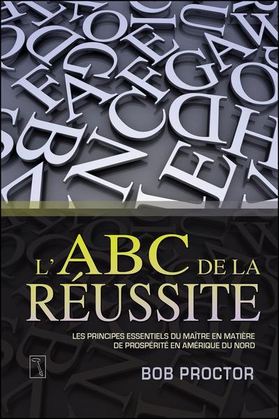 L'ABC DE LA REUSSITE