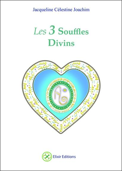 LES 3 SOUFFLES DIVINS
