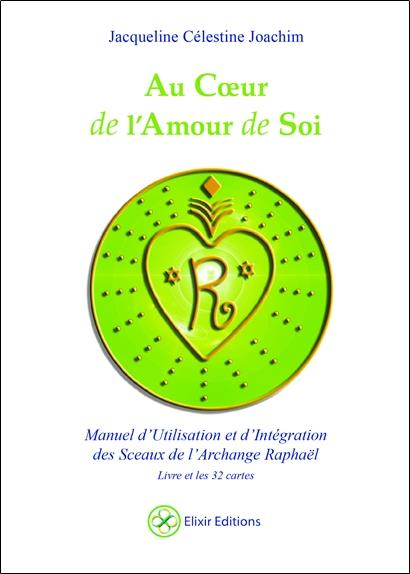 AU COEUR DE L'AMOUR DE SOI - LIVRE + CARTES/SCEAUX